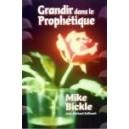 Grandir dans le prophétique
